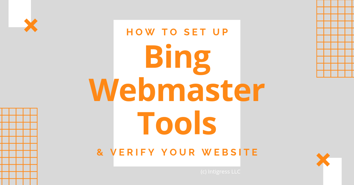How to Set Up Bing Webmaster Tools & Verify Your Website