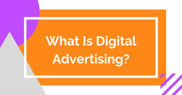 What Is Digital Advertising Header Image