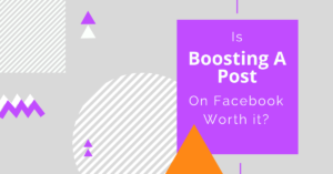 Blog Header Graphic: Is Boosting a Post On Facebook Worth It