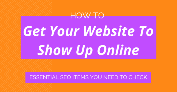 Post header image _ How to Get Your Website to Show Up Online