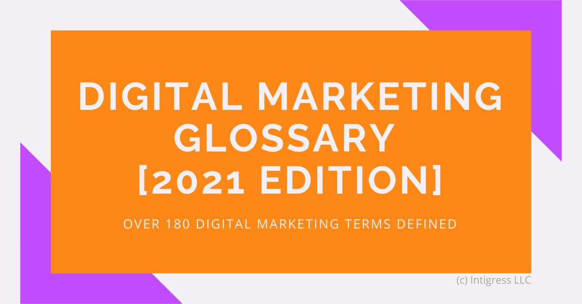 Digital Marketing Glossary 2021 Edition Header Image