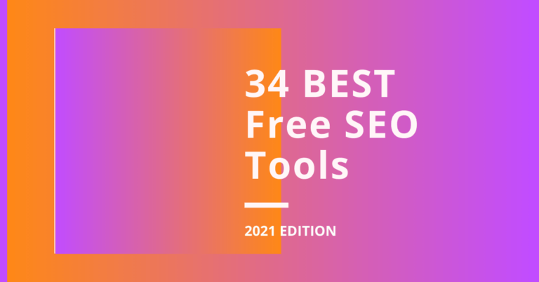 34 Best Free SEO Tools 2021 Edition Blog Header