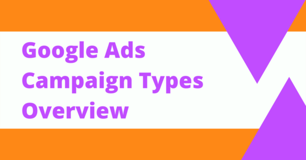 Google Ads Campaign Types Overview Blog Header Image