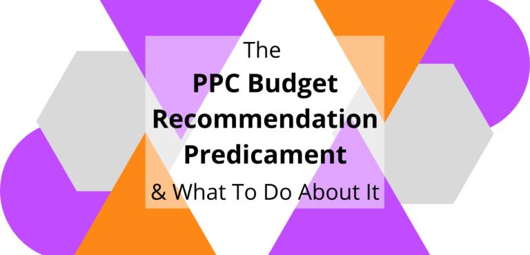 ppc budget recommendation predicament