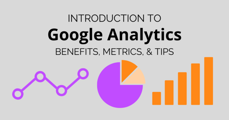 Introduction to Google Analytics: Benefits Metrics & Tips _ Blog Header Image